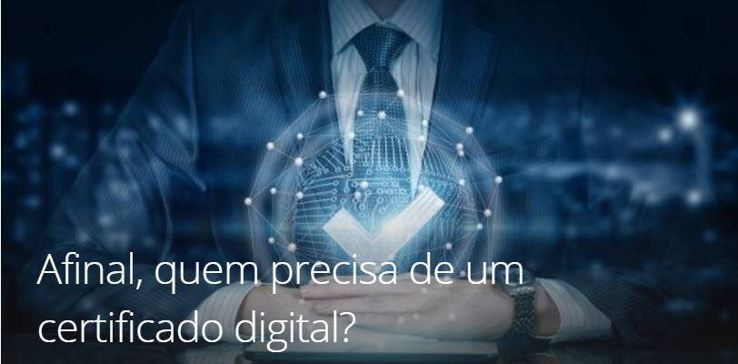 O que é um certificado digital e para que serve